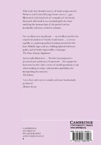 The Palaeography of Gothic Manuscript Books: From the Twelfth to the Early Sixteenth Century (Cambridge Studies in Palaeography and Codicology)