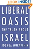 Liberal Oasis: The Truth About Israel