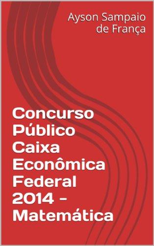 concurso-publico-caixa-economica-federal-2014-matematica-portuguese-edition