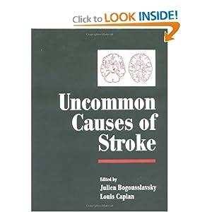 Uncommon Causes of Stroke  by Julien Bogousslavsky