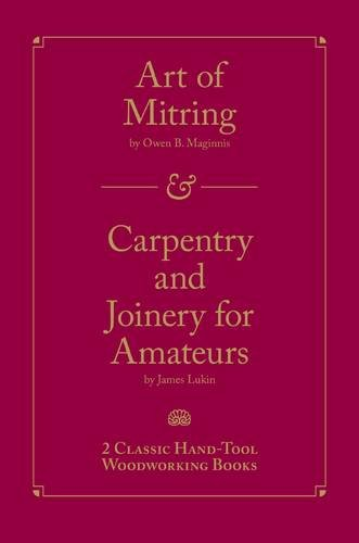 Art of Mitring/Carpentry and Joinery for Amateurs PDF