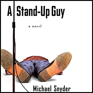A Stand-Up Guy Audiobook