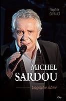 Michel Sardou biographie intime (Biographies)