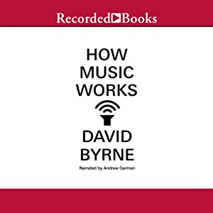 How Music Works | [David Byrne]