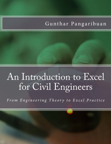 Download an introduction to excel for civil engineers from download an introduction to excel for civil engineers from engineering theory to excel practice book gunthar pangaribuan pdf fandeluxe Images