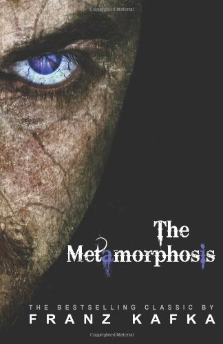 The Metamorphasis by Franz Kafka
