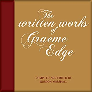 The Written Works of Graeme Edge Audiobook