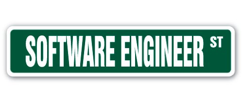 SOFTWARE ENGINEER Street Sign computer code writer IT programmer tech geek