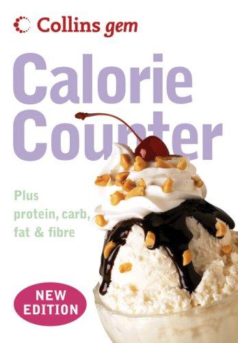 Collins Gem Calorie Counter: Plus Protein, Carb, Fat & Fibre PDF