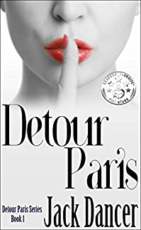 Detour Paris: Detour Paris Series Book 1 by Jack Dancer ebook deal
