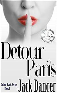 Detour Paris: Detour Paris Series Book 1 by Jack Dancer ebook deal