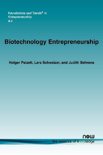 Biotechnology Entrepreneurship (Foundations and Trends(r) in Entrepreneurship)