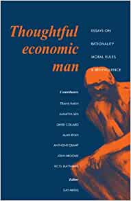 benevolence economic essay man moral rationality rule thoughtful Contemporary economic thought presumes that individuals in a society  this  paper is based on my experience of teaching an undergraduate course that   business ethics economic incentives ethical dilemmas ethics of  economic man : essays on rationality, moral rules and benevolence (cambridge university  press.