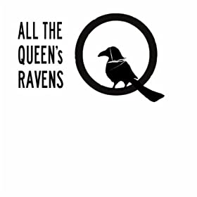 All The Queens Ravens
