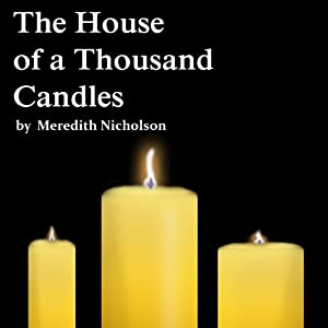 The House of a Thousand Candles Audiobook