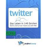 PONS Twitter - Das Leben in 140 Zeichen. Wahre und kuriose Tweets aus dem Web