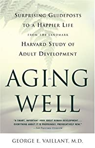 "Cover of ""Aging Well: Surprising Guidepos..."