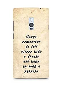 AMEZ always remember to fall asleep with a dream Back Cover For OnePlus Two