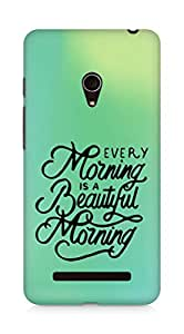 AMEZ every morning is a beautiful morning Back Cover For Asus Zenfone 5