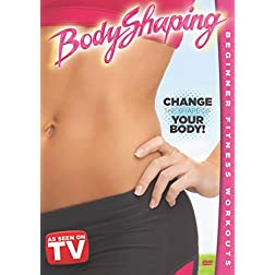BodyShaping: Change the Shape of Your Body Beginner Workout