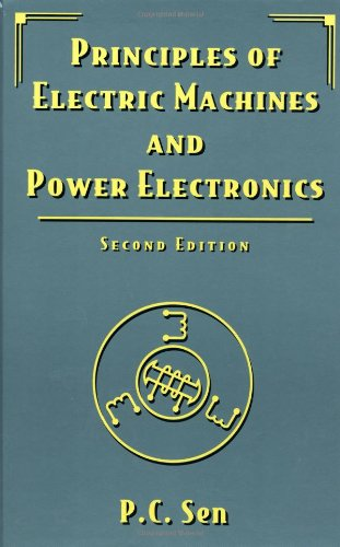 Principles of Electric Machines and Power Electronics, Second Edition