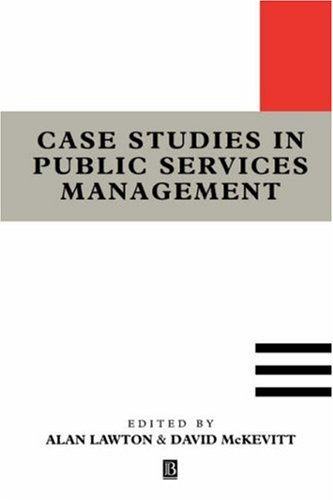 Case Studies in Public Services Management