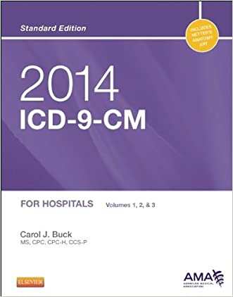 2014 ICD-9-CM for Hospitals, Volumes 1, 2 and 3 Standard Edition, 1e (Buck, ICD-9-CM  Vols 1,2&3 Standard Edition)