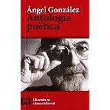 Antología poética: Selección del autor (El Libro De Bolsillo - Literatura)