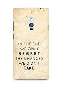 AMEZ we only regret the chances we didnt take Back Cover For OnePlus Two