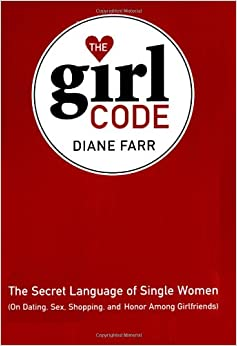 The Dating Girl Code All Girls Need to Know