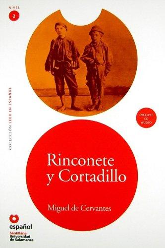 Rinconete y cortadillo (Libro + CD)(Leer En Espanol Level 2) (Spanish Edition)