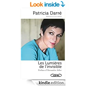 Les lumi�res de l'invisible (French Edition)
