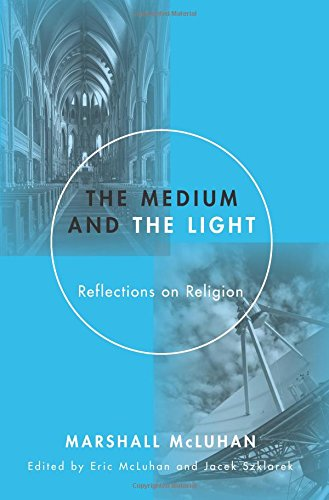 The Medium and the Light: Reflections on Religion