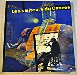 img - for Les Visiteurs De Cannes: Cineastes a L'oeuvre book / textbook / text book