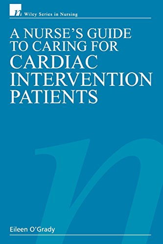 A Nurse's Guide to Caring for Cardiac Intervention Patients