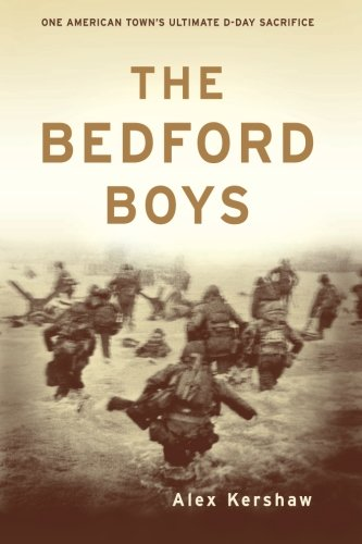 The Bedford Boys: One American Town's Ultimate D-day Sacrifice (American D Boy compare prices)