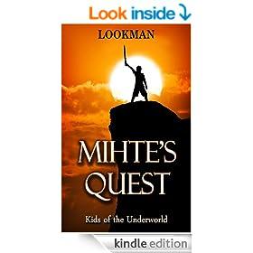 Mihte's Quest (Mihte Lugh Book 1)