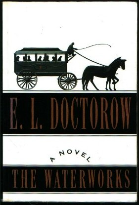 Waterworks, The, E.L. Doctorow