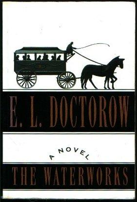 Waterworks, The, E.L. Doctorow