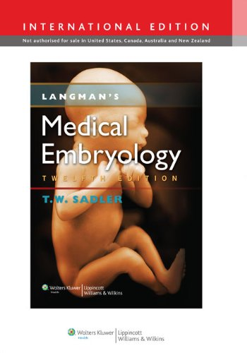 Langmans Medical Embryology (International Edition)