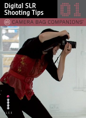 Digital SLR Shooting Tips: Camera Bag Companions 1
