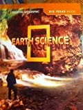 img - for National Geographic Science Grade 4 Big Ideas Book Earth Science book / textbook / text book
