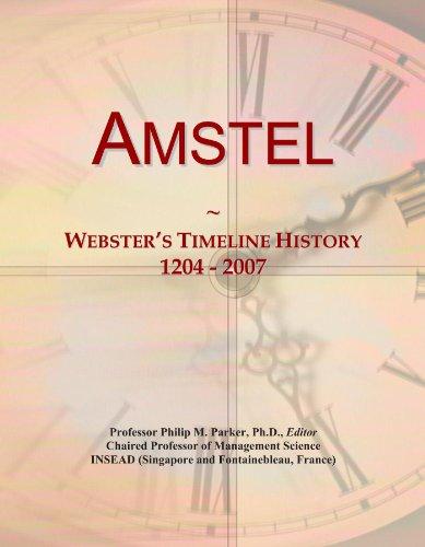 amstel-websters-timeline-history-1204-2007