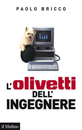 L'Olivetti dell'Ingegnere: 1978-1996) Saggi) Italian Edition) PDF Download Free