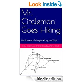 Mr. Circleman Goes Hiking: He Discovers Triangles Along the Way!
