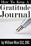 img - for How To Keep A Gratitude Journal book / textbook / text book