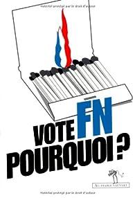 Vote FN, pourquoi ? par Catherine Bernié-Boissard