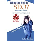 "What The Hell Is Seo ""Beginners Guide"" Color Version: The Basics Needed To Successfully Optimize Your Website For Search Engine Ranking ~ Harry J. Misner"