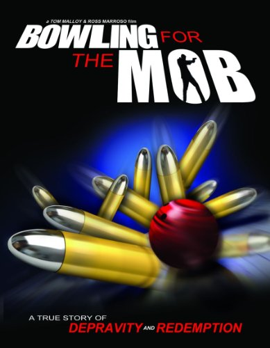 Cover art for  Bowling for the Mob: A True Story of Depravity
