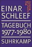 Tagebuch 1977-1980: Wien Frankfurt Berlin: Wien, Frankfurt am Main, Westberlin - Einar Schleef